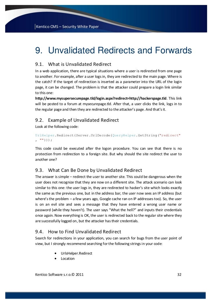 Kentico CMS – Security White Paper9. Unvalidated Redirects and Forwards9.1. What is Unvalidated RedirectIn a web applicati...