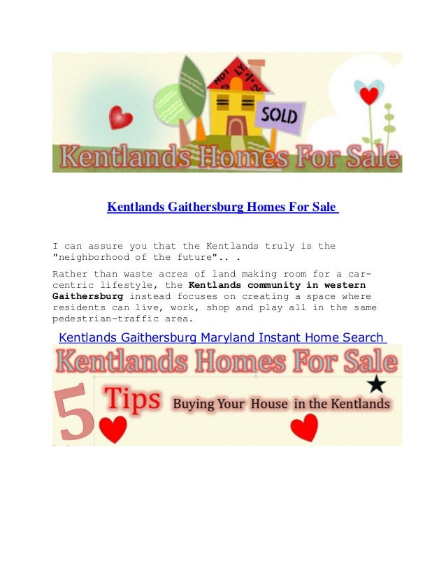 """Kentlands Gaithersburg Homes For Sale I can assure you that the Kentlands truly is the """"neighborhood of the future"""".. . Ra..."""