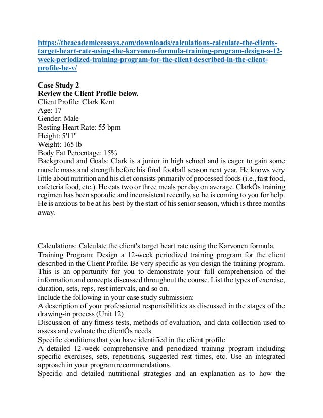 Case Study 2 Review the Client Profile below