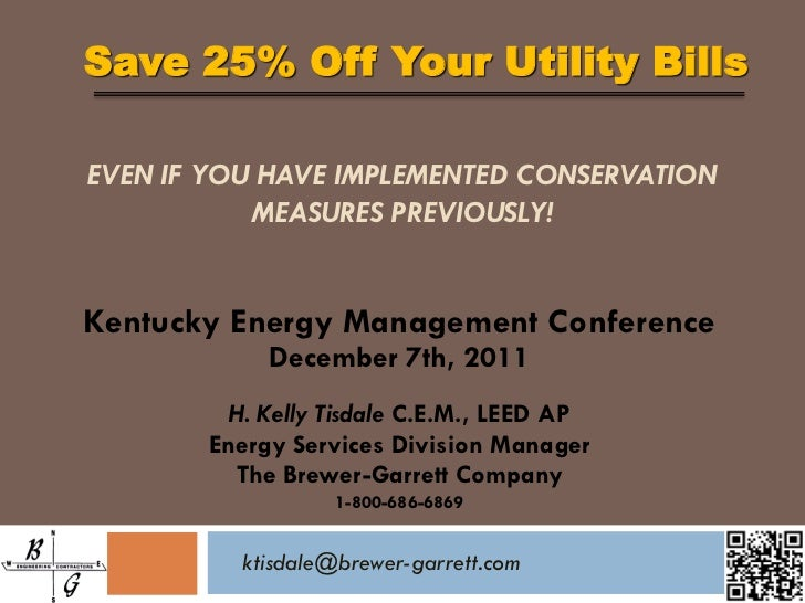 Save 25% Off Your Utility BillsEVEN IF YOU HAVE IMPLEMENTED CONSERVATION           MEASURES PREVIOUSLY!Kentucky Energy Man...