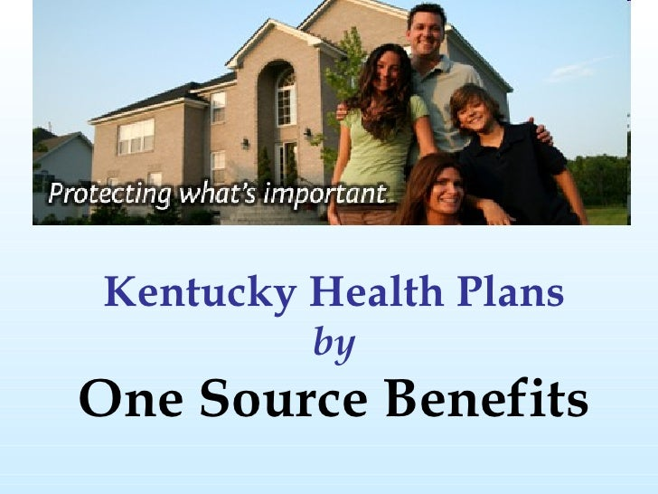 Kentucky Health Plans by One Source Benefits
