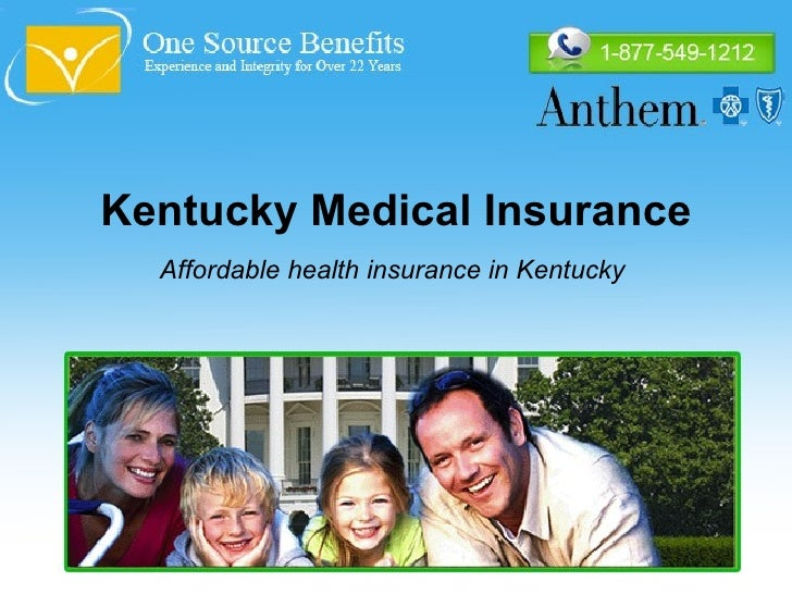 Kentucky Medical Insurance Affordable health insurance in Kentucky