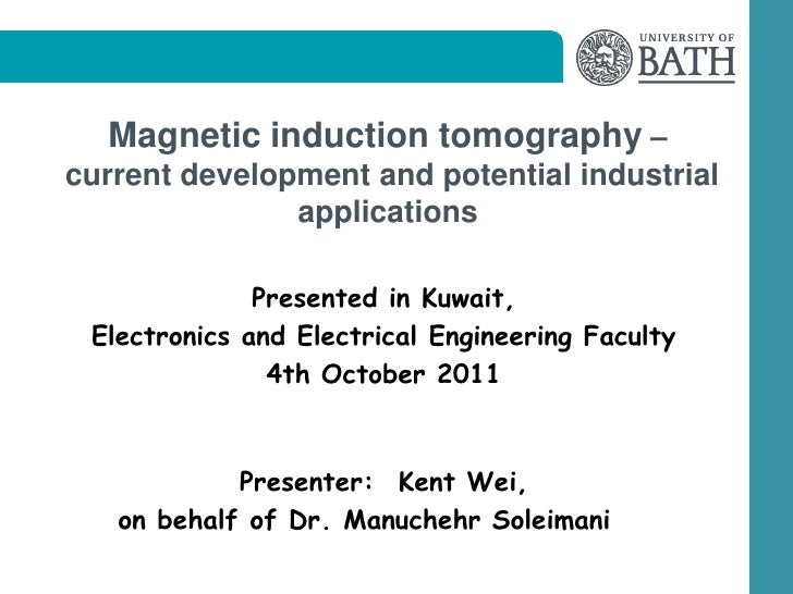 Magnetic induction tomography –current development and potential industrial               applications              Presen...
