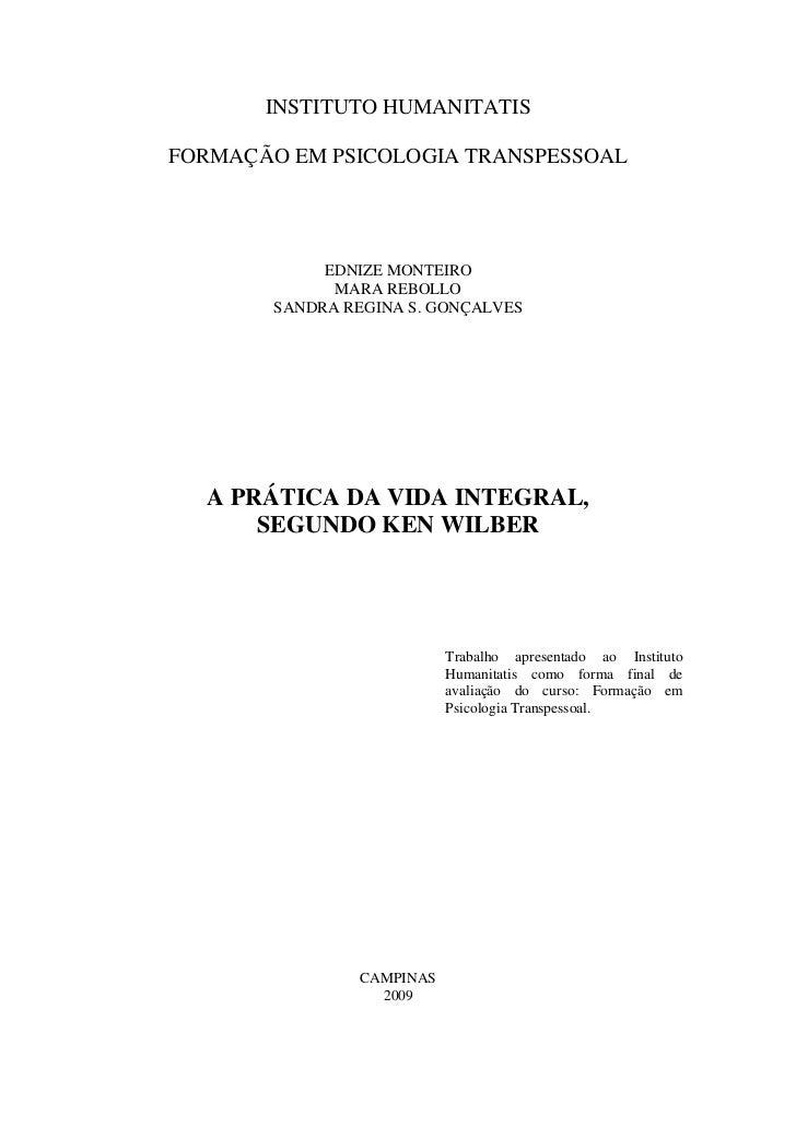 INSTITUTO HUMANITATISFORMAÇÃO EM PSICOLOGIA TRANSPESSOAL             EDNIZE MONTEIRO              MARA REBOLLO        SAND...