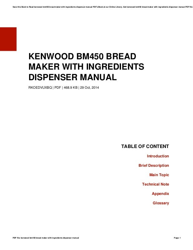 kenwood bm450 bread maker with ingredients dispenser manual rh slideshare net Kenwood Food Processor Kenwood Bread Maker Recipes