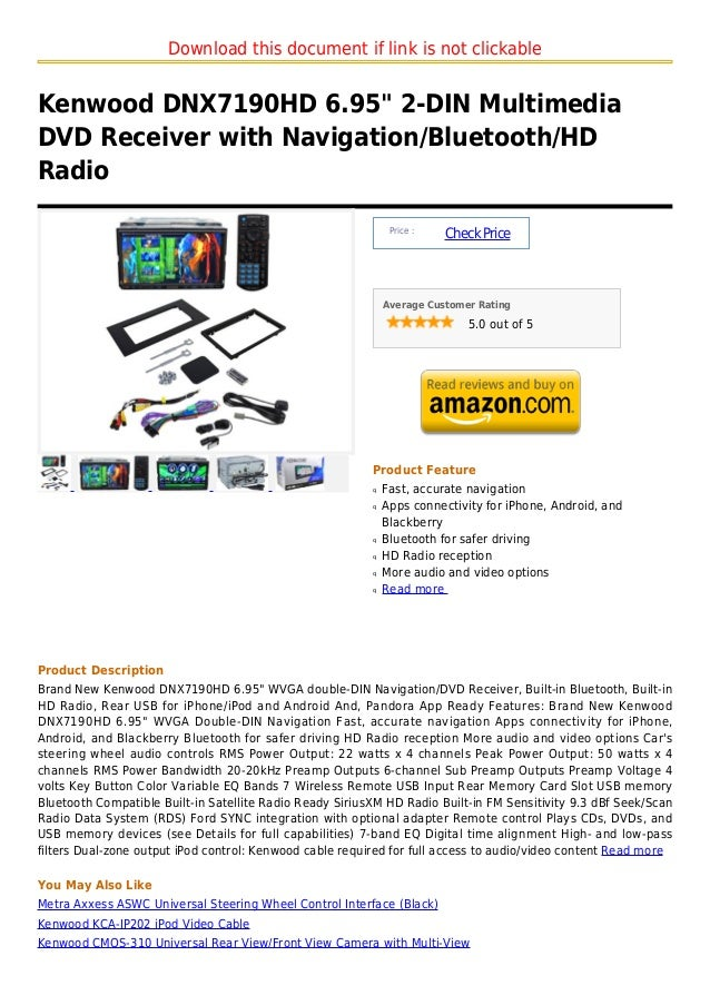 """Download this document if link is not clickableKenwood DNX7190HD 6.95"""" 2-DIN MultimediaDVD Receiver with Navigation/Blueto..."""