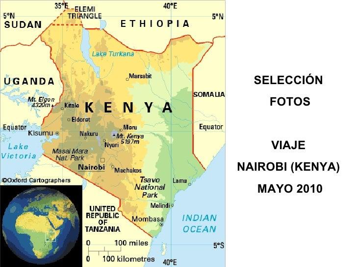 SELECCIÓN  FOTOS VIAJE  NAIROBI (KENYA)  MAYO 2010