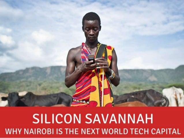 Ansr.io SILICON SAVANNAH WHY NAIROBI IS THE NEXT WORLD TECH CAPITAL June	   2013	    Sofia	   Zab