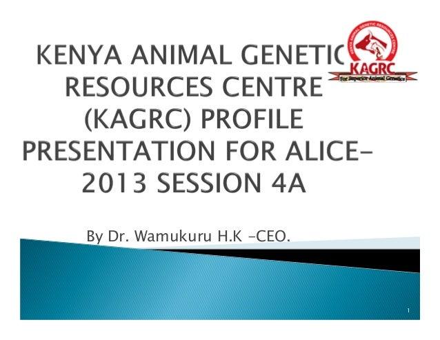 By Dr. Wamukuru H.K -CEO. 1