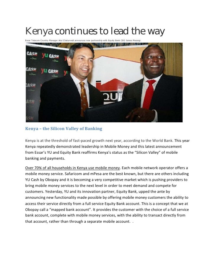 Kenya continues to lead the wayEssar Telecom Country Manager Atul Chaturvedi announces new partnership with Equity Bank CE...