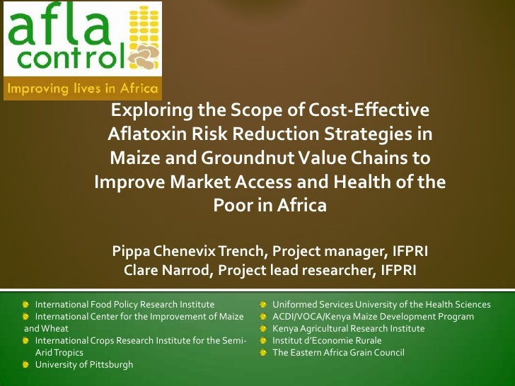 Exploring the Scope of Cost-Effective Aflatoxin Risk Reduction Strategies in Maize and Groundnut Value Chains to Improve M...