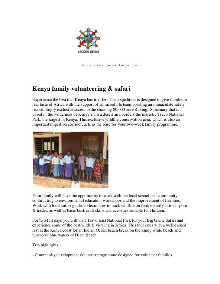 14859000<br />http://www.lecdenkenya.com<br />Kenya family volunteering & safari<br />Experience the best that Kenya has t...