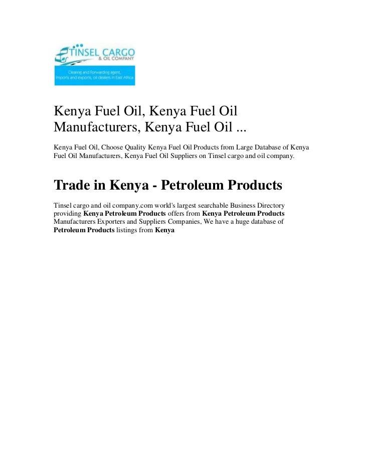 Kenya Fuel Oil, Kenya Fuel Oil Manufacturers, Kenya Fuel Oil ...<br />Kenya Fuel Oil, Choose Quality Kenya Fuel Oil Produc...