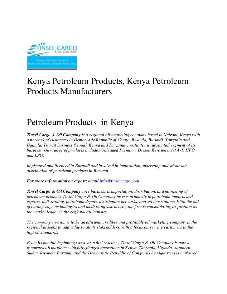 Kenya Petroleum Products, Kenya Petroleum Products Manufacturers <br />Petroleum Products  in Kenya<br />Tinsel Cargo & Oi...