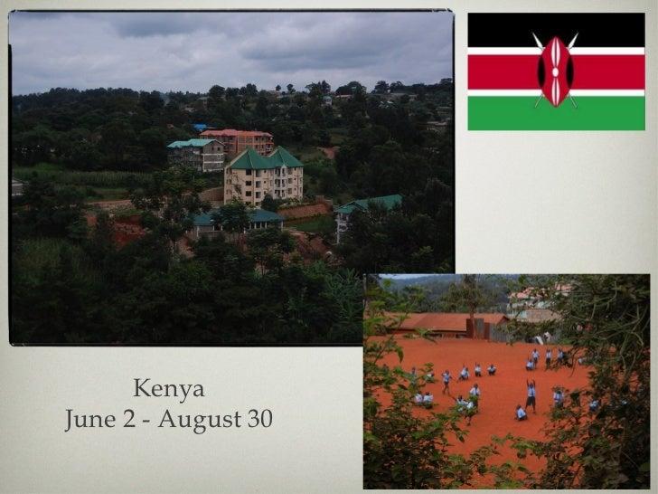 Kenya June 2 - August 30