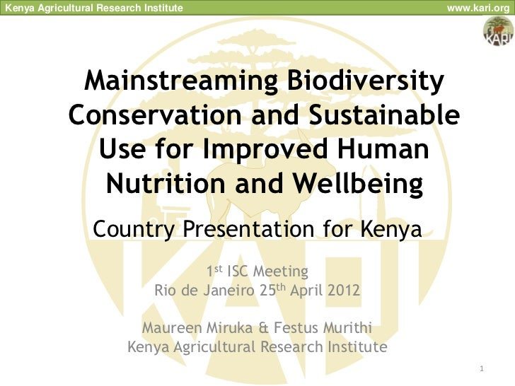 Kenya Agricultural Research Institute                            www.kari.org              Mainstreaming Biodiversity     ...