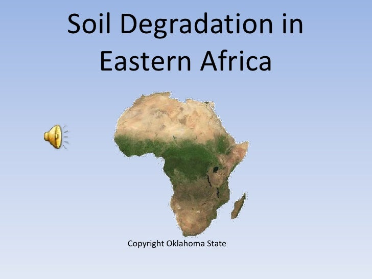 Soil Degradation in Eastern Africa<br />Copyright Oklahoma State<br />