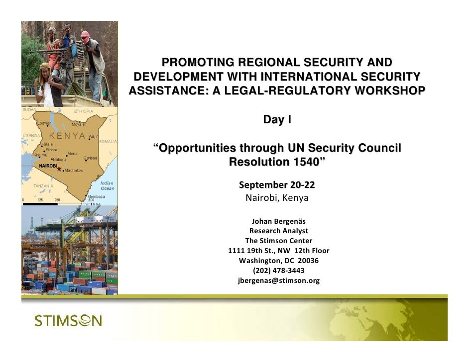 PROMOTING REGIONAL SECURITY AND DEVELOPMENT WITH INTERNATIONAL SECURITYASSISTANCE: A LEGAL-REGULATORY WORKSHOP            ...