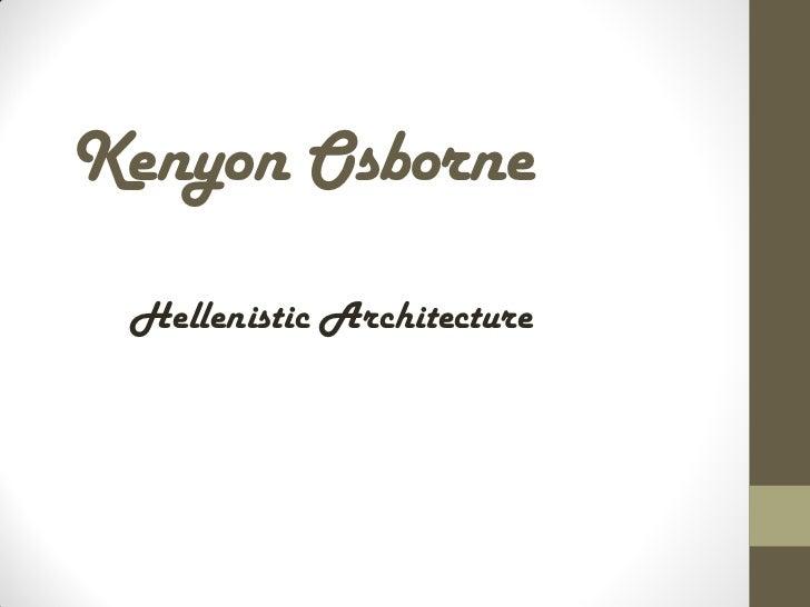 Kenyon Osborne Hellenistic Architecture