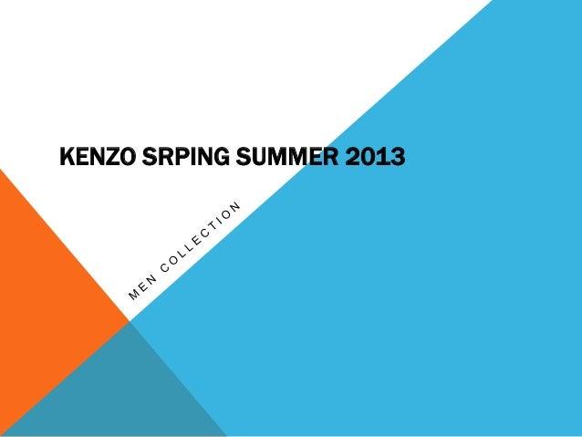 KENZO SRPING SUMMER 2013