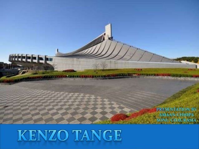 INTRODUCTION  Kenzo Tange was a Japanese architect &       urban planner. LIFE PERIOD:4 September 1913- 22 march 2005...