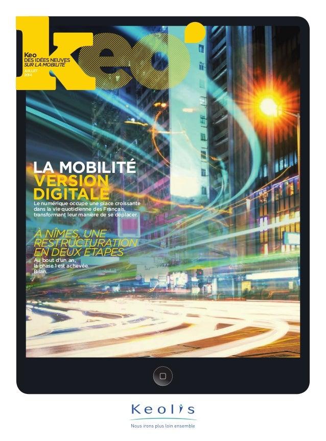 Keo  Des iDées neuves  sur la mobilité  Juillet  2014  la mobilité  version  digitale le numérique occupe une place croiss...
