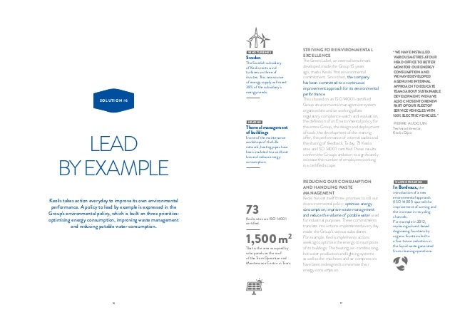 16 17 LEAD BYEXAMPLE SOLUTION #6 Keolis takes action everyday to improve its own environmental performance. A policy to le...