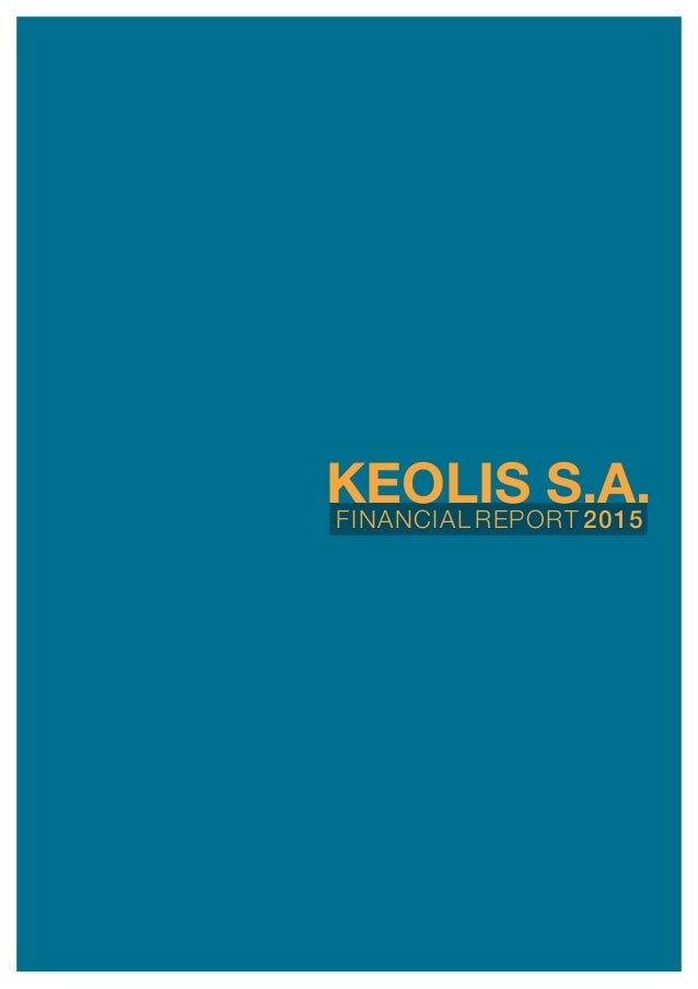 financiAL rEport 2015 keolis s.a.
