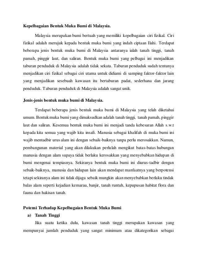 Kepelbagaian Bentuk Muka Bumi di Malaysia. Malaysia merupakan bumi bertuah yang memiliki kepelbagaian ciri fizikal. Ciri f...