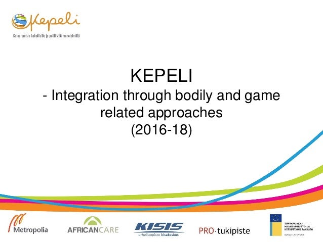 KEPELI - Integration through bodily and game related approaches (2016-18)