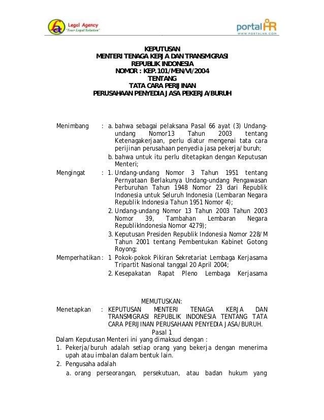 KEPUTUSAN MENTERI TENAGA KERJA DAN TRANSMIGRASI REPUBLIK INDONESIA NOMOR : KEP.101/MEN/VI/2004 TENTANG TATA CARA PERIJINAN...