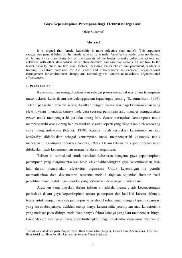 Gaya Kepemimpinan Perempuan Bagi Efektivitas Organisasi Oleh: Sudarmo* Abstract It is argued that female leadership is mor...