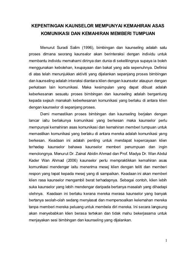 KEPENTINGAN KAUNSELOR MEMPUNYAI KEMAHIRAN ASAS      KOMUNIKASI DAN KEMAHIRAN MEMBERI TUMPUAN      Menurut Suradi Salim (19...