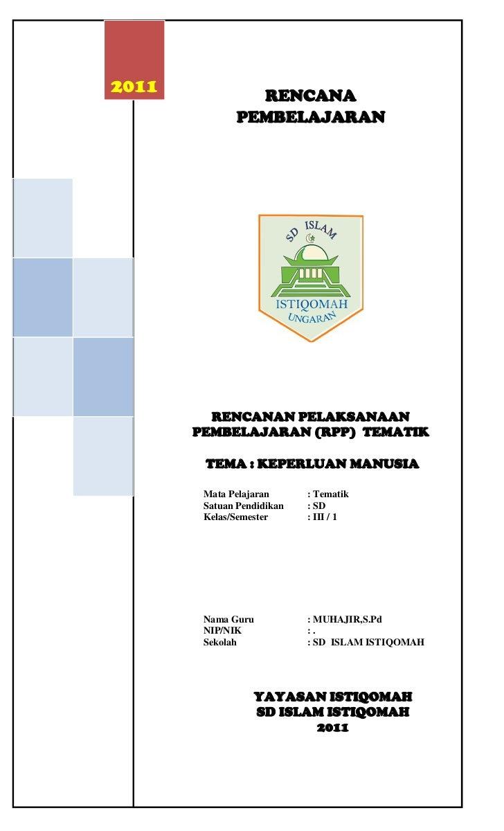 -723331-600501     2011     20111446663-382137RENCANA PEMBELAJARAN Rencanan Pelaksanaan Pembelajaran (RPP)  Tematik TEMA :...