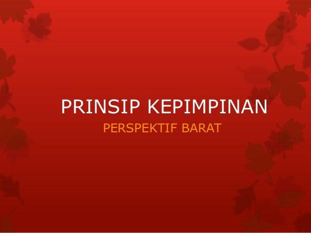 PRINSIP KEPIMPINAN   PERSPEKTIF BARAT