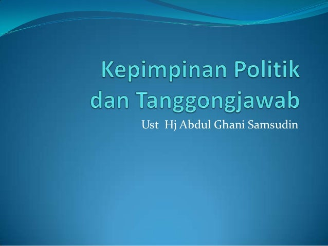 Ust Hj Abdul Ghani Samsudin