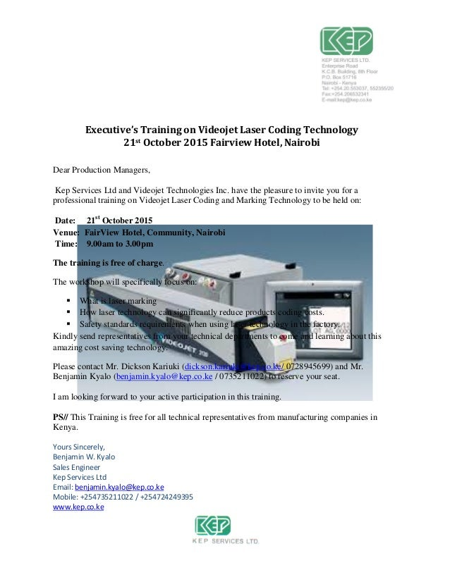 Executive's Training on Videojet Laser Coding Technology 21st October 2015 Fairview Hotel, Nairobi Dear Production Manager...