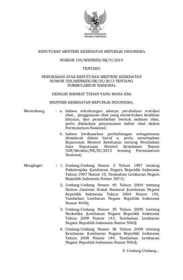 KEPUTUSAN MENTERI KESEHATAN REPUBLIK INDONESIA  NOMOR 159/MENKES/SK/V/2014  TENTANG  PERUBAHAN ATAS KEPUTUSAN MENTERI KESE...