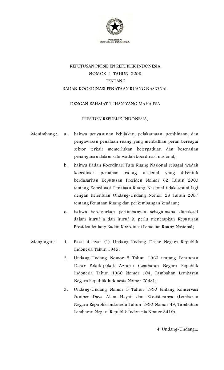 KEPUTUSAN PRESIDEN REPUBLIK INDONESIA                           NOMOR 4 TAHUN 2009                                   TENTA...