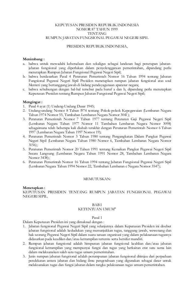 KEPUTUSAN PRESIDEN REPUBLIK INDONESIANOMOR 87 TAHUN 1999TENTANGRUMPUN JABATAN FUNGSIONAL PEGAWAI NEGERI SIPILPRESIDEN REPU...