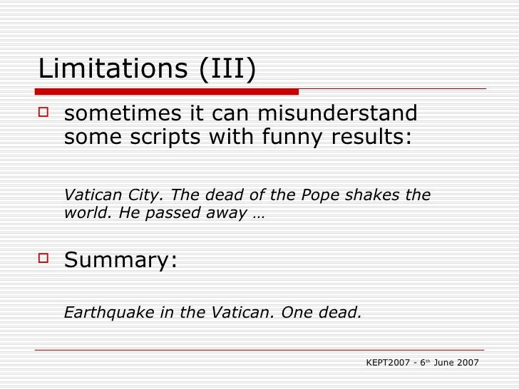 Limitations (III) <ul><li>sometimes it can misunderstand some scripts with funny results:  </li></ul><ul><li>Vatican City....