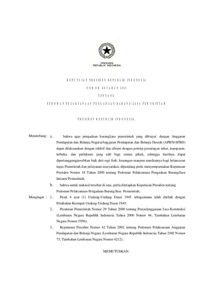 KEPUTUSAN PRESIDEN REPUBLIK INDONESIA                                        NOMOR 80 TAHUN 2003                          ...