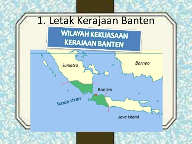Gorontalo   Wikipedia bahasa Indonesia  ensiklopedia bebas Letak   Wilayah Kekuasaan Kerajaan Banten
