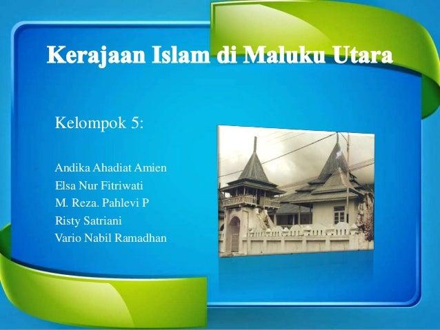 Kerajaan Islam Di Maluku Kel 5