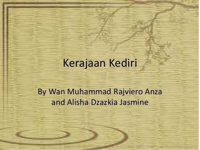 Kerajaan KediriBy Wan Muhammad Rajviero Anza   and Alisha Dzazkia Jasmine