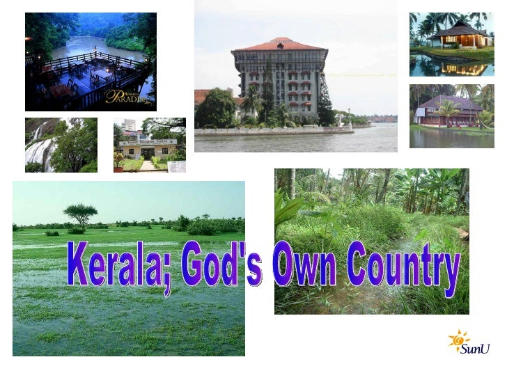 Kerala; God's Own Country