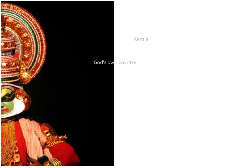 Kerala<br />God's own country<br />