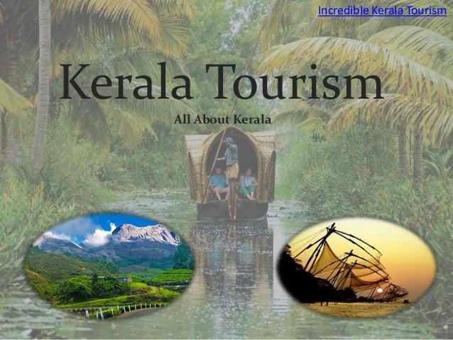 Incredible Kerala TourismKerala Tourism    All About Kerala