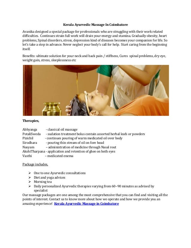 Kerala Ayurvedic Massage In Coimbatore Avanika designed a special package for professionals who are struggling with their ...