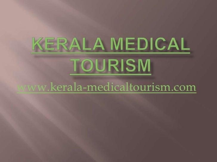 Health (Medical) Tourism in Kerala, India